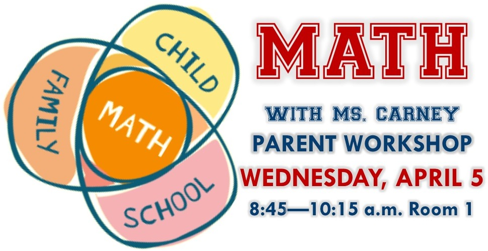 Math Workshop April 5 at 8 45 a.m.