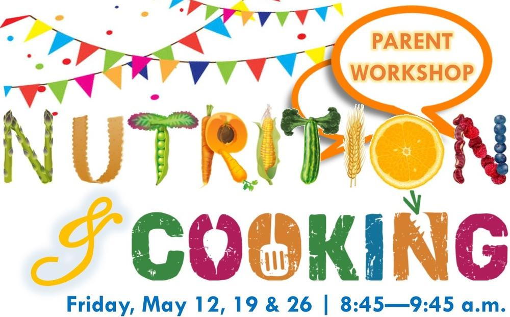Nutrition and cooking classes for parents